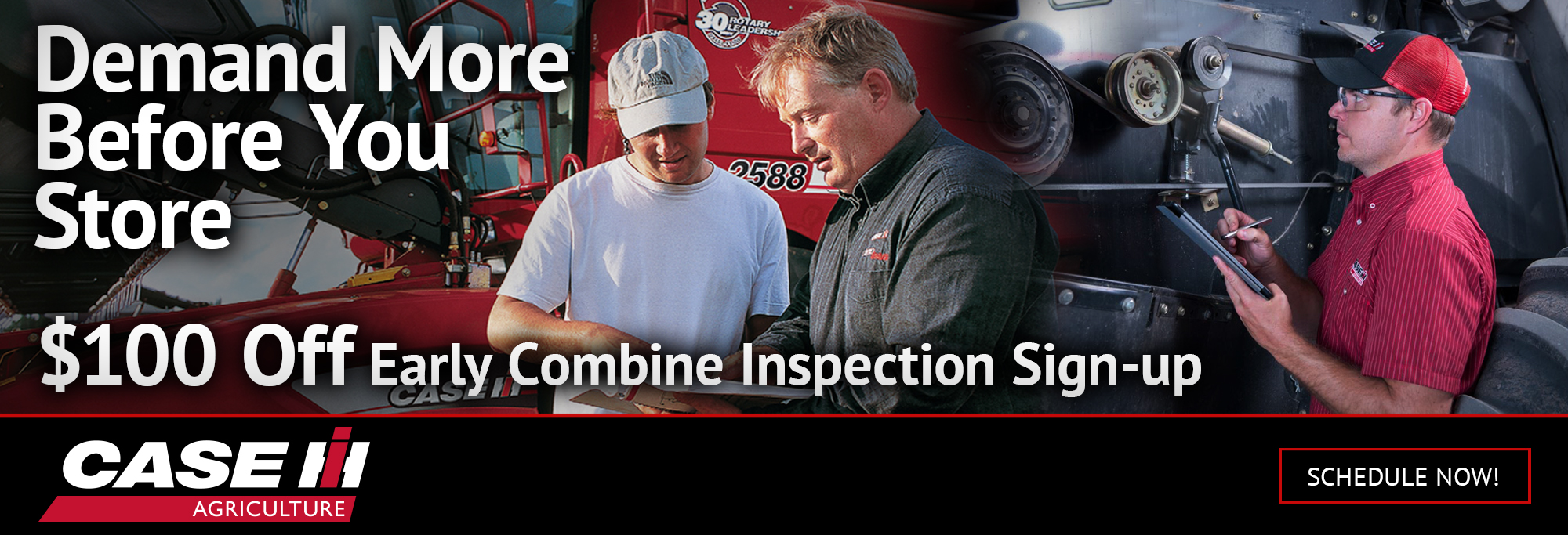 $100 Off Early Sign-up on combine inspections